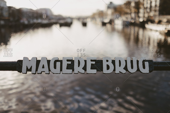 Sign for the skinny bridge or Magere Brug in Amsterdam