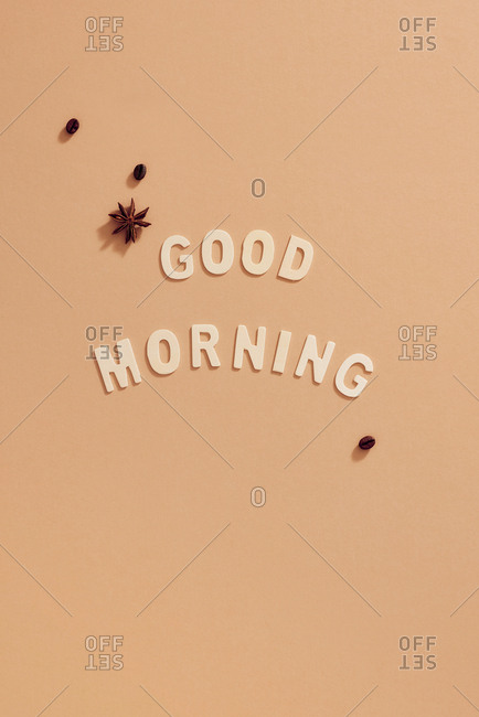 Text of Good Morning background. Top view