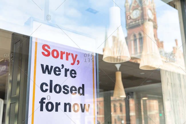 Closed sign in a store window in London during Corona virus crisis.