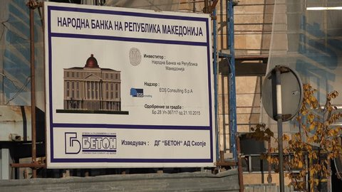 SKOPJE, MACEDONIA - OCTOBER 2017: Sign for construction of new government building in Skopje, Macedonia