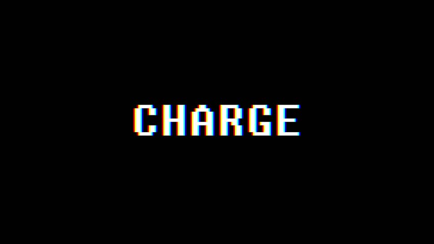 Retro videogame CHARGE word text computer old tv glitch interference noise screen animation seamless loop New quality universal vintage motion dynamic animated background colorful joyful video | Shutterstock HD Video #1010553851