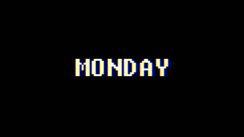 Retro videogame MONDAY word text computer tv glitch interference noise screen animation seamless loop New quality universal vintage motion dynamic animated background colorful joyful video m | Shutterstock HD Video #1011569438