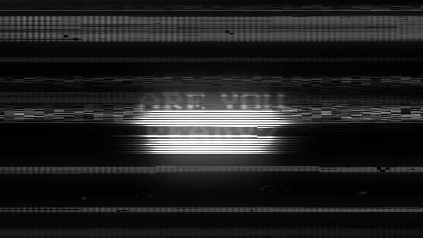 ARE YOU READY? Glitch Text Animation, Rendering, B, Loop, 4k