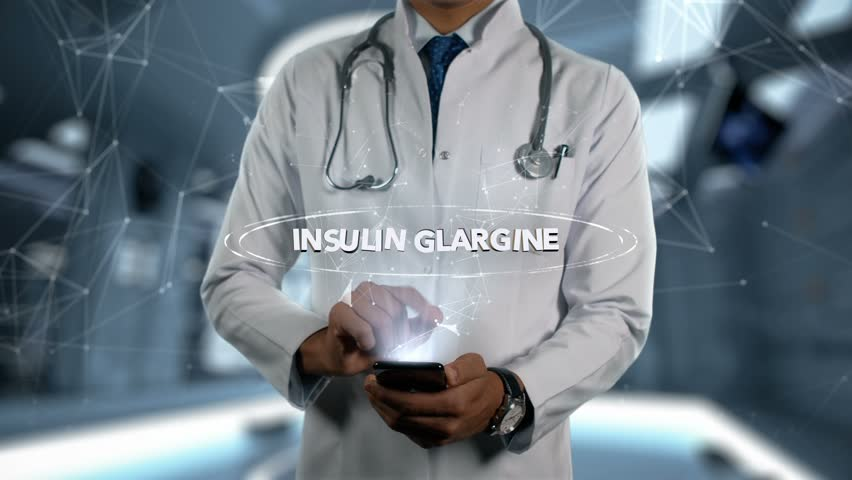 INSULIN GLARGINE - Male Doctor With Mobile Phone Opens and Touches Hologram Active Ingrident of Medicine   Shutterstock HD Video #1017092674