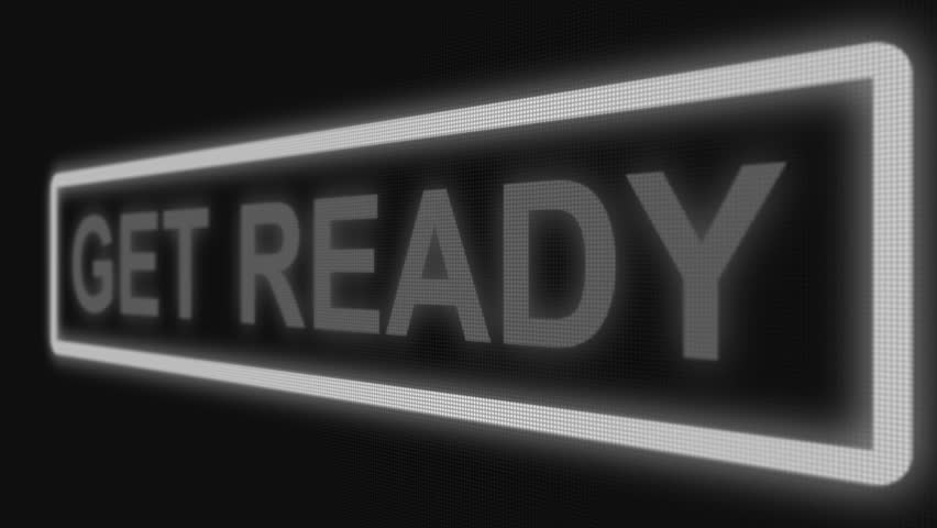 "Close up shot pixel screen of ""get ready"" text. Different points of view. White color of text 