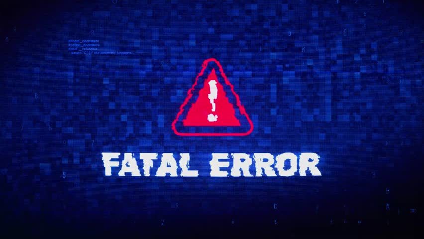 Fatal Error Text Digital Noise Glitch Effect Tv Screen Background. Login and Password With System Error Security ,Hacking Alert , Cyber Crime Attack Computer Error Distortion Message . | Shutterstock HD Video #1028021048