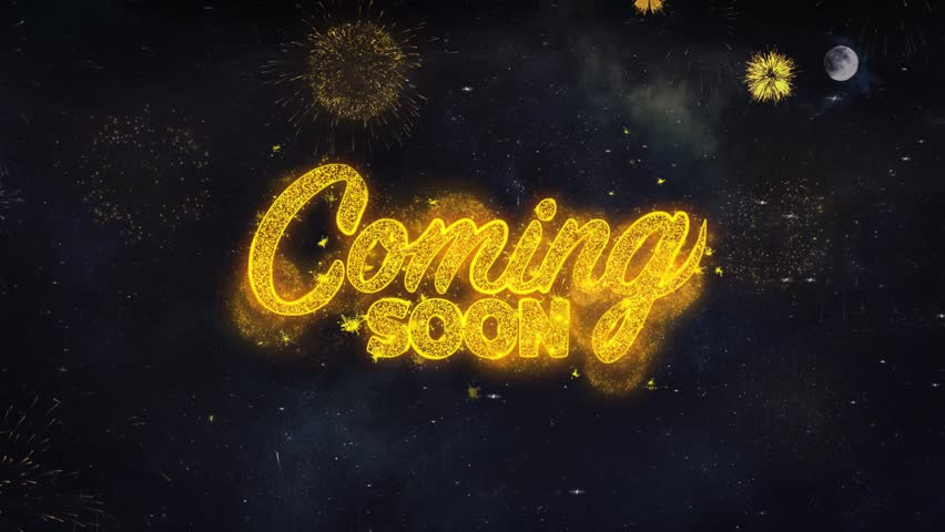 Coming Soon Text Typography Reveal From Golden Firework Crackers Particles Night Sky 4k Background. Greeting card, Celebration, Party, Invitation, Gift, Event, Message, Holiday, Wish, Festival | Shutterstock HD Video #1028090252