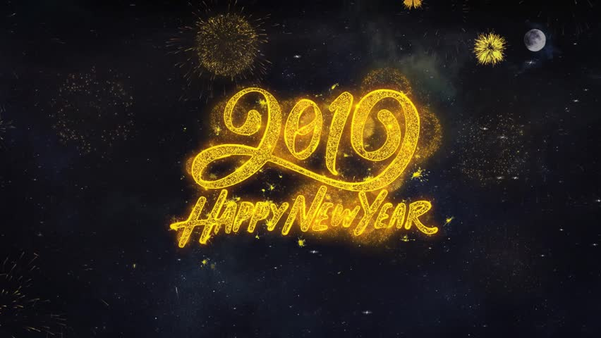 2019 Happy New Year Text Typography Reveal Golden Firework Crackers Particles Night Sky 4k Background. Greeting card, Celebration, Party, Invitation, Gift, Event, Message, Holiday, Wish, Festival  | Shutterstock HD Video #1028090357