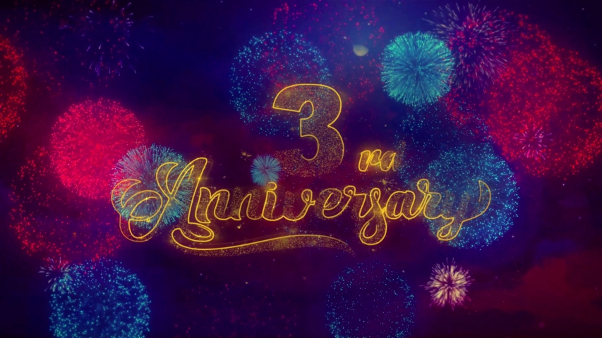 3rd Happy Anniversary Greeting Text with Particles and Sparks Colored Bokeh Fireworks Display 4K. for Greeting card, Celebration, Party Invitation, calendar, Gift, Events, Message, Holiday, Wishes.   Shutterstock HD Video #1036181243