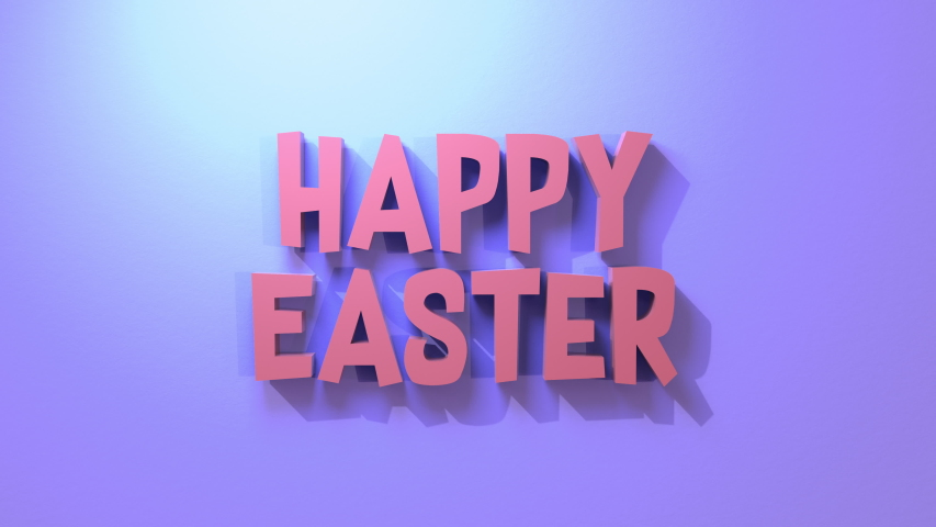 3D render of animation text Happy Easter bouncing onto frame. Bold fun colors. Great for spring.
