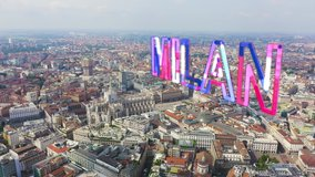 Inscription on video. Milan, Italy. Roofs of the city aerial view. Cloudy weather. Glitch effect text, Aerial View
