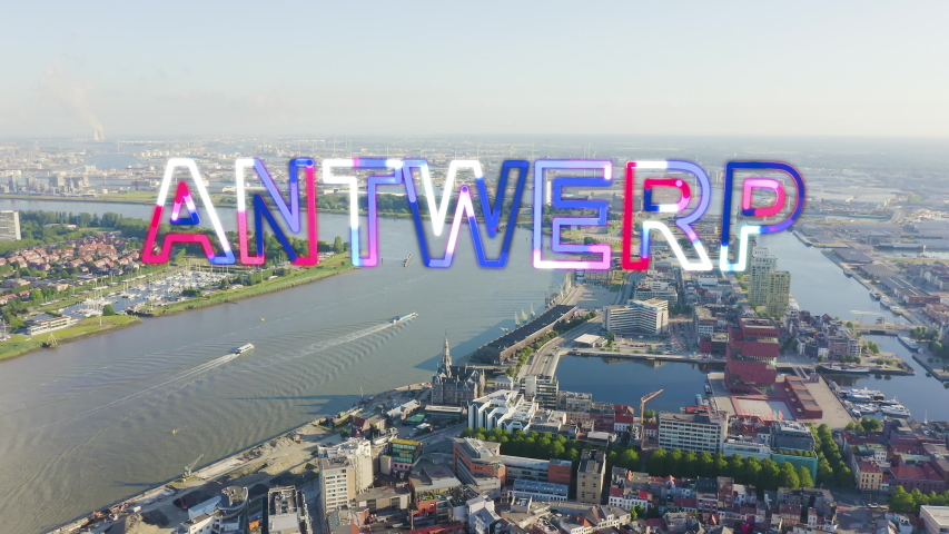 Inscription on video. Antwerp, Belgium. Flying over the roofs of the historic city. Schelde (Esco) river. Industrial area of the city. Glitch effect text, Aerial View