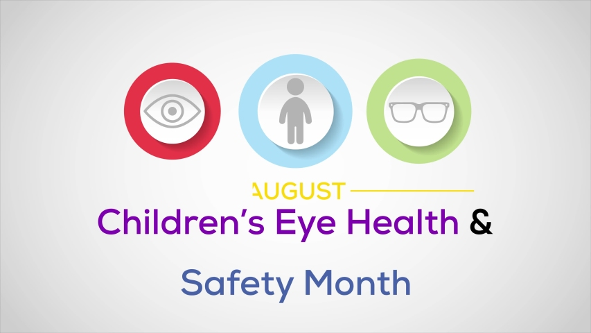 Video animation on the theme of Children's eye health and safety awareness month observed each  year during August. motion graphics.   Shutterstock HD Video #1055359901