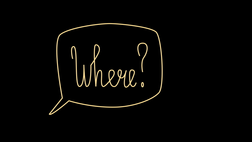 Self drawing question Where? Chat, message, speech bubble. Black background. Copy space. | Shutterstock HD Video #1055570129