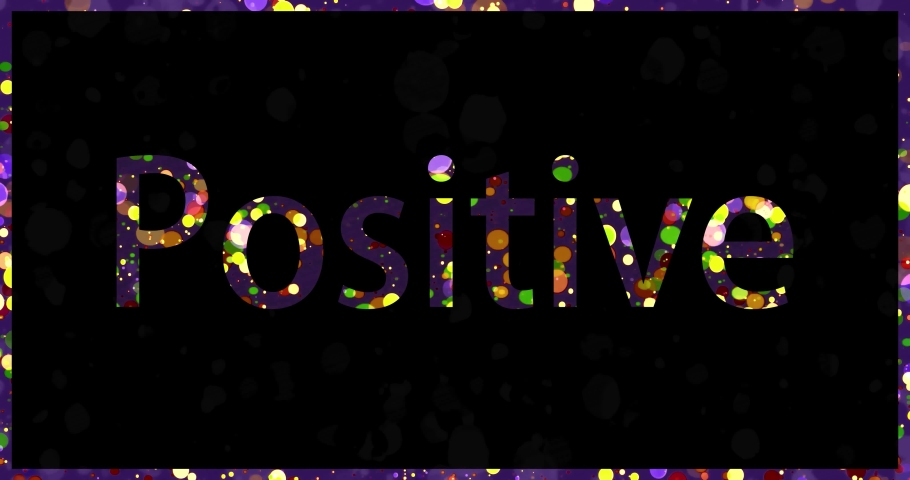 Positive - motivational word. Colorful text animation with bubbles and droplets changing colors. | Shutterstock HD Video #1057406914