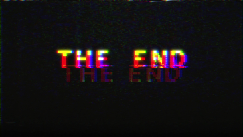 Glitch pixel THE END text animation VHS style, noise static television VFX, old video gaming console style. TV screen noise glitch and transition effect for video editing.