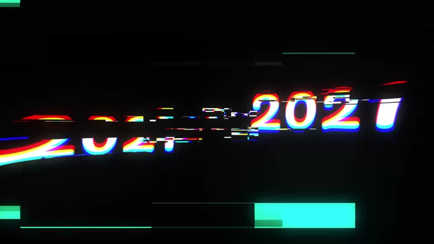 Happy New 2021 Year Glitch video sign light on black background New quality universal vintage motion dynamic editorial animated background colorful video. | Shutterstock HD Video #1059622091