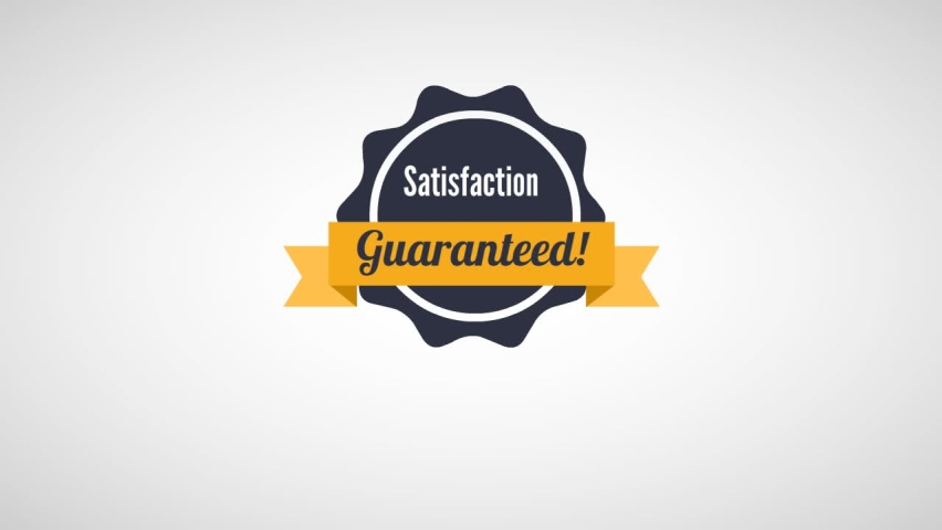 Satisfaction Guaranteed Animation Video. Customer Warranty for Satisfaction #1060114454
