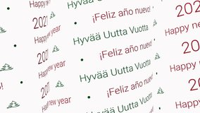 Happy new year 2021 video, moving pattern words at white background as intro or background. Looping video for celebration in english, Finnish and spanish