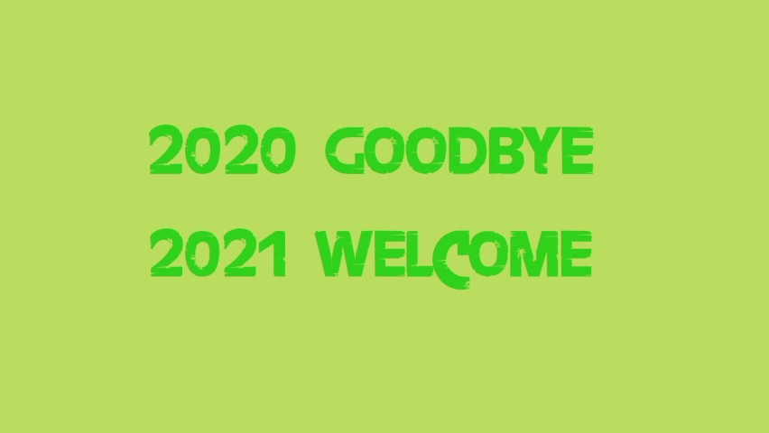 Baground yellow and green 2020 goobye 2021 welcome the best | Shutterstock HD Video #1064774086
