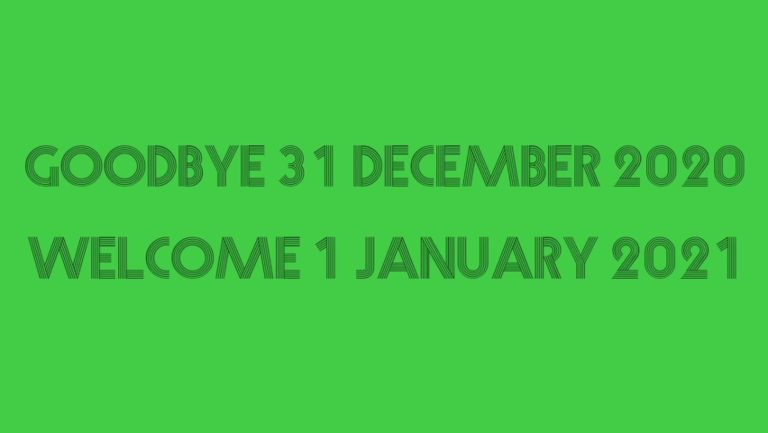 Green and black goodbye 31december welcome to 1 january 2021 newest | Shutterstock HD Video #1064807341