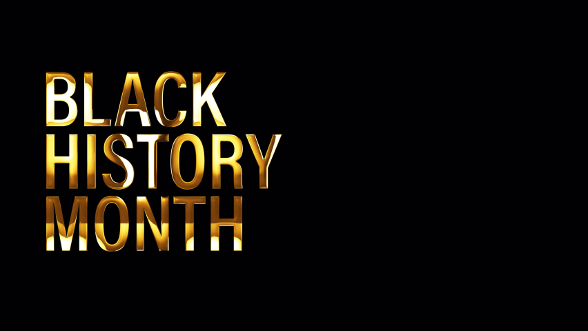 Black History Month golden text with light effect. 4K 3D rendering isolated transparent with alpha channel Quicktime prores 4444. Seamless loop element for for Black History Mont title intro overlay.  Royalty-Free Stock Footage #1065855685