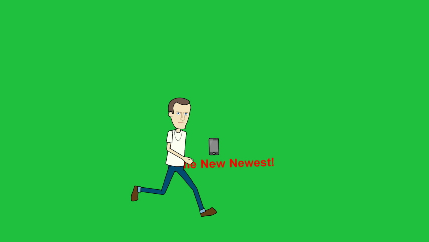 "Male cartoon character running across screen right to left, chasing a cell phone.  Each time character runs out of frame, the words, ""new, newer, newest and ""new newest"" sequentially appears.  