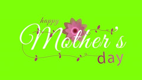 green screen ,happy mother day , high quality