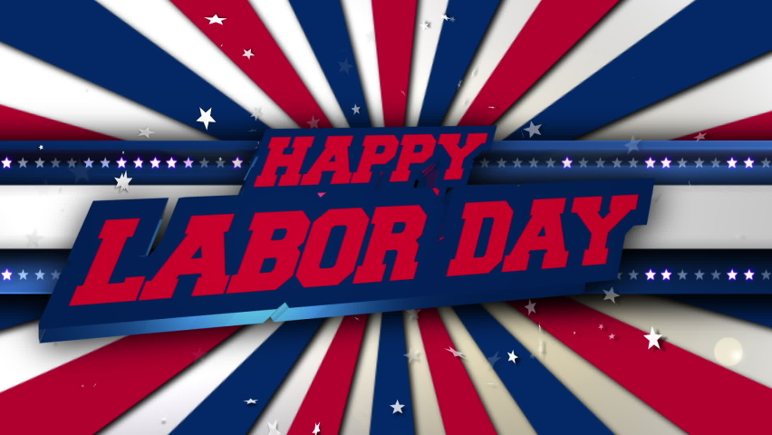 3D Happy Labor Day Text on Blue Starry Stripe with Red Blue Sunburst Background. Animated Intro for Labor Day in the United States of America. HD Video Motion Graphic Animation.