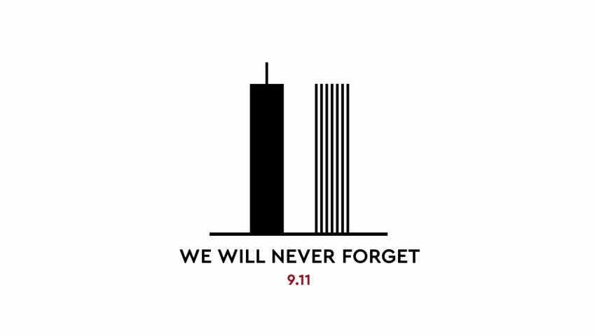 Remembering 911, Patriot day, remember september 11. We will never forget, the terrorist attacks of 2001 Royalty-Free Stock Footage #1078011785