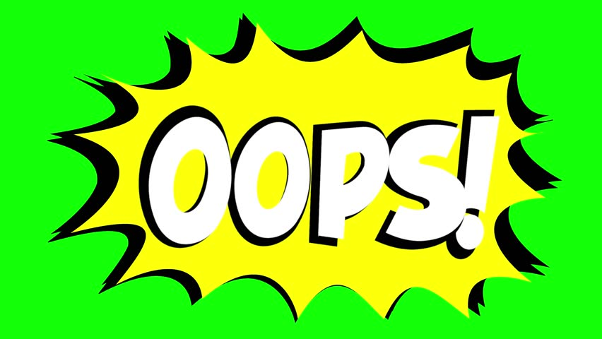 A comic strip speech bubble cartoon animation, with the words Oops Ouch. White text, yellow shape, green background.