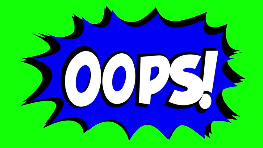 A comic strip speech bubble cartoon animation, with the words Oops Ouch. White text, blue shape, green background.