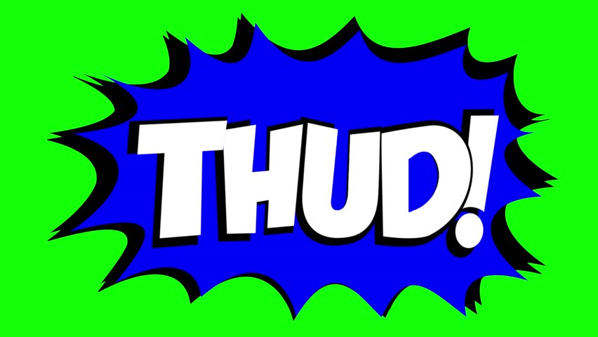A comic strip speech bubble cartoon animation, with the words Thud Wham. White text, blue shape, green background.