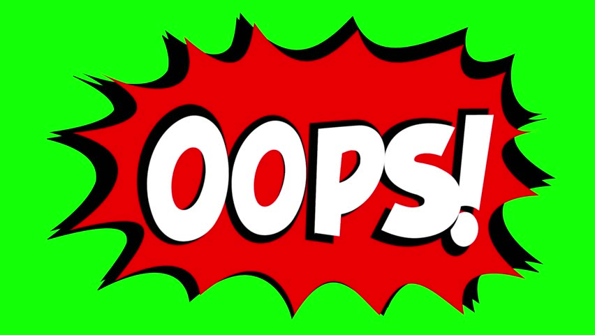 A comic strip speech bubble cartoon animation, with the words Oops Ouch. White text, red shape, green background.