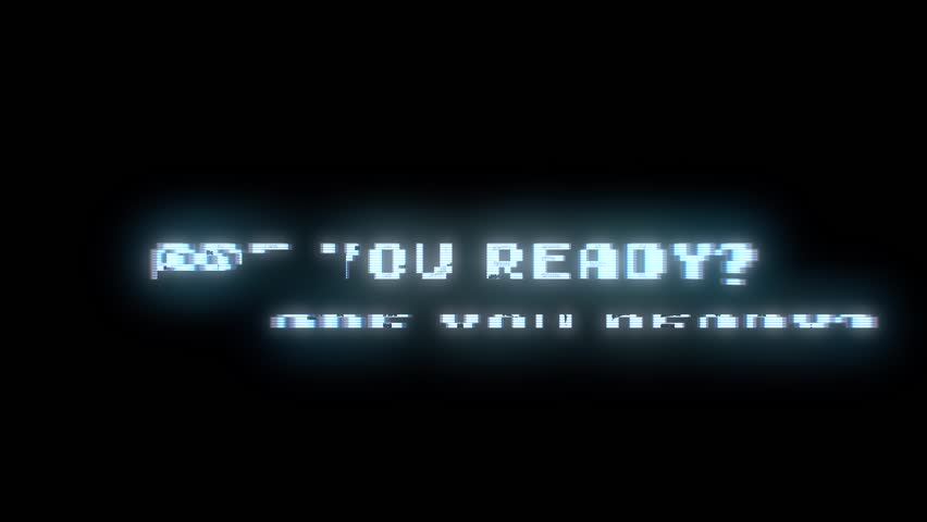 The words Are you ready?, appearing with digital noise and glitches. Nin 8-bit style.  | Shutterstock HD Video #32037685