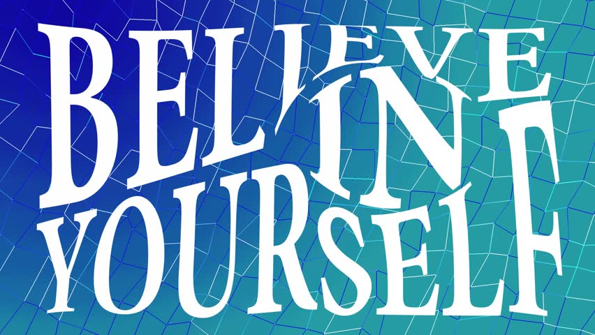 Believe in yourself white lettering inscription on a blue and green background   Shutterstock HD Video #32625886