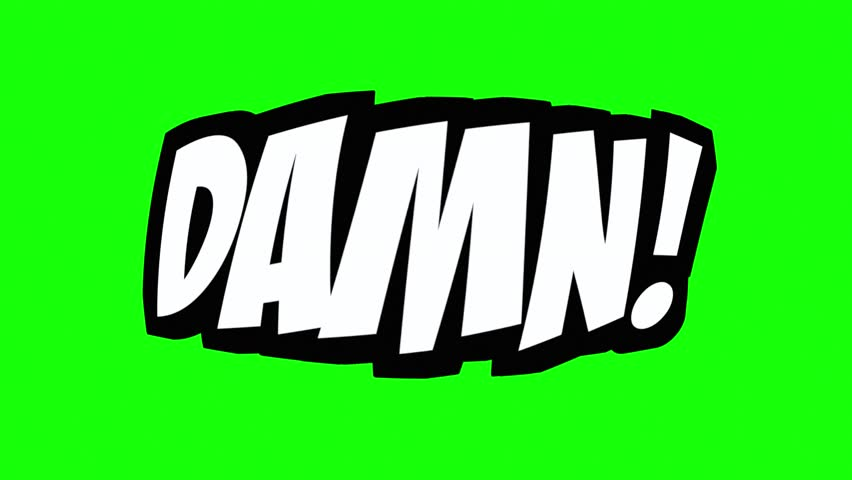 A comic strip speech cartoon animation with the words Damn Argh Gulp. White text, black shadow, green background.